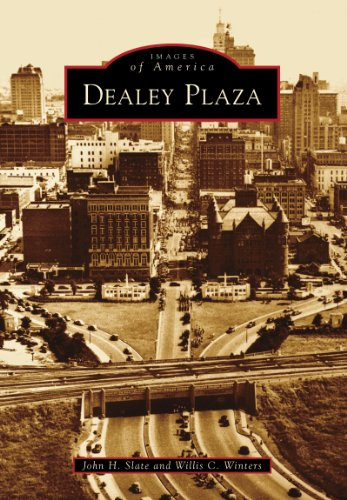 Dealey Plaza (Images of - Las Americas Plaza