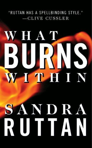 What Burns Within
