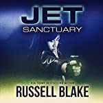 JET VII: Sanctuary, Book 7 | Russell Blake