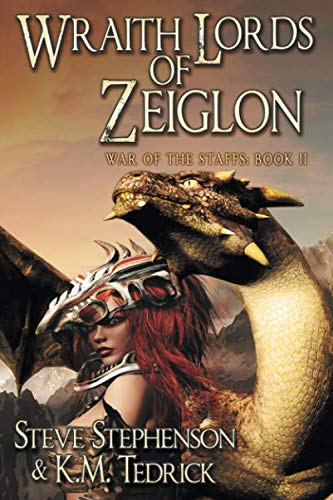 Book: Wraith Lords of Zeiglon (War of the Staffs Book 2) by Steve Stephenson