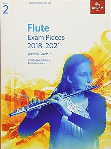 Instruction Books & Media Flute Exam Pieces 2018-2021 Abrsm Grade 2 Sheet Music Book With Audio