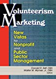 Volunteerism Marketing 9780789009678