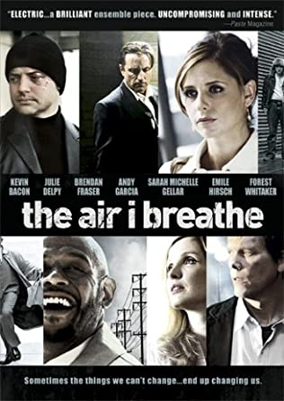 The Air I Breathe Movie