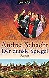Der dunkle Spiegel: Roman (Historische Romane um die Begine Almut Bossart, Band 1)