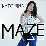 Rina Kato - Maze (CD+DVD) [Japan CD] MPML-3