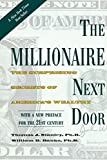 img - for The Millionaire Next Door: The Surprising Secrets of America's Wealthy by Thomas J. Stanley (2010-11-16) book / textbook / text book