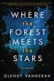 Books : Where the Forest Meets the Stars