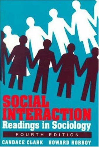 Social Interaction: Readings in Sociology