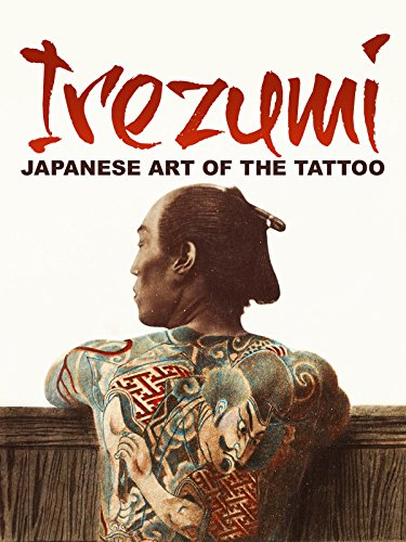 Irezumi: Japanese Art of the Tattoo (Japanese Art Tattoo)