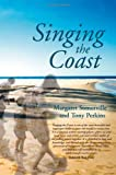 Singing the Coast, Margaret Somerville, Tony Perkins, 0855757116
