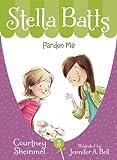 Pardon Me (Stella Batts)