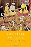 The Bible and Asia, R. S. Sugirtharajah, 0674049071