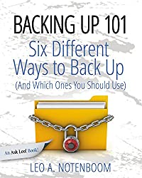 Backing Up 101 - Six Different Ways to Backup Your Computer