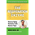 The Rejuvenation Enzyme
