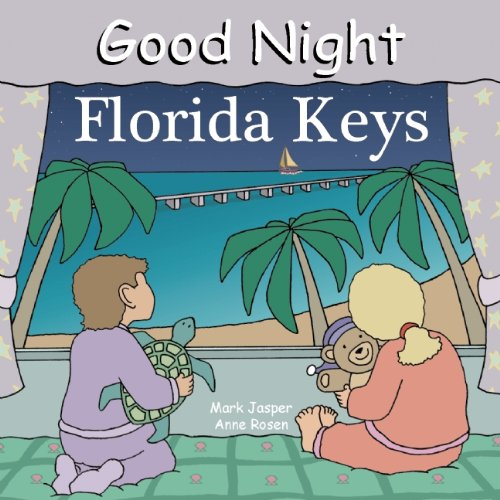 Good Night Florida Keys (Good Night Our - Street Florida Duval