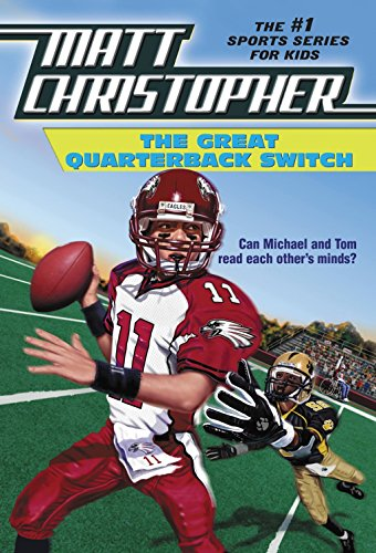 The Great Quarterback Switch (Matt Christopher Sports Classics)