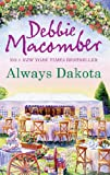Front cover for the book Always Dakota by Debbie Macomber