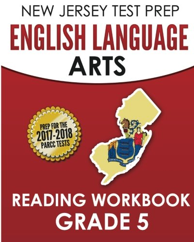 NEW JERSEY TEST PREP English Language Arts Reading Workbook Grade 5: Preparation for the PARCC Assessments