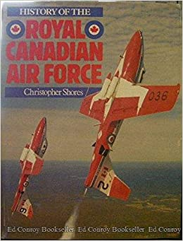 History of the Royal Canadian Air Force: Christopher Shores