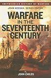 Warfare in the Seventeenth Century (Smithsonian History of Warfare)