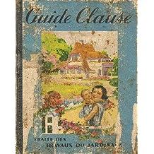 Guide clause, traité des travaux du jardinage 12e édition