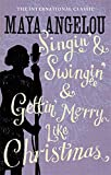 Singin' & Swingin' and Gettin' Merry Like Christmas