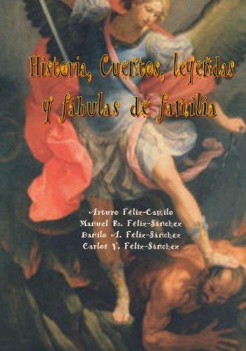 Descargar Libro Historia, Cuentos, Leyendas Y Fabulas De Familia Arturo Féliz-camilo