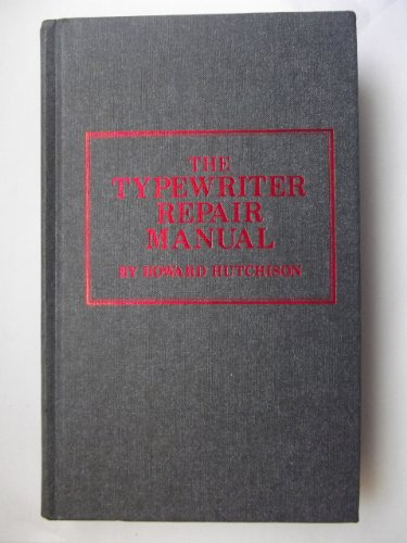 Vintage Typewriter Repair (The typewriter repair manual)