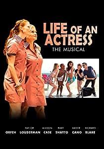 Life of an Actress The Musical