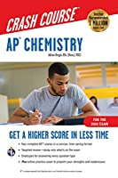 AP® Chemistry Crash Course, For the 2020 Exam, Book + Online: Get a Higher Score in Less Time (Advanced Placement (AP) Crash Course)