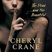 The Dead and the Beautiful: A Nikki Harper Mystery, Book 3   Cheryl Crane