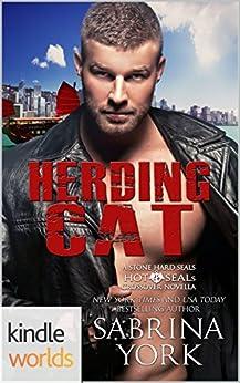 Hot SEALs: Herding Cat (Kindle Worlds Novella) by [York, Sabrina]