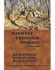 Midwest Frontier Stories: Collection 1