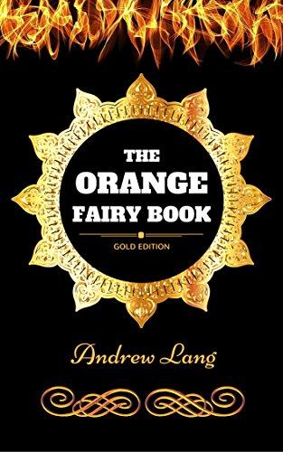 The Orange Fairy Book: Andrew Lang: 9781974426898: Amazon com: Books
