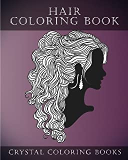 Hair Coloring Book For Adults A Stress Relief Adult Containing 30 Hairstyle