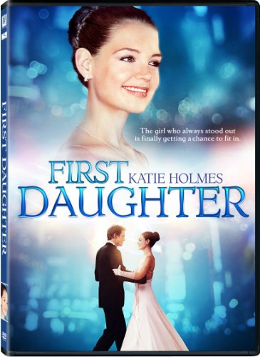 First Daughter - Father Katie Holmes