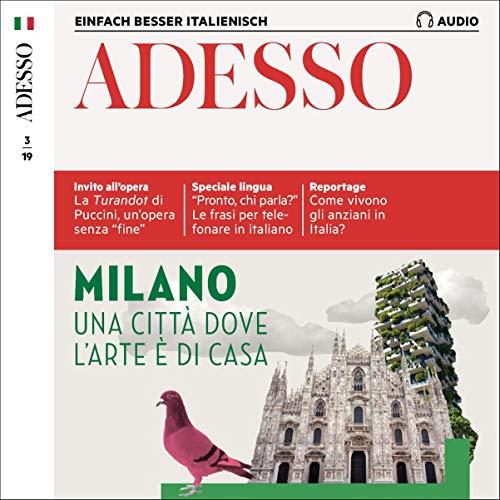 ADESSO Audio - Milano. 3/2019: Italienisch lernen Audio - Mailand