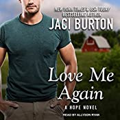 Love Me Again: Hope Series, Book 7 | Jaci Burton