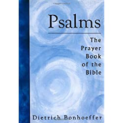 Psalms: The Prayer Book of the Bible