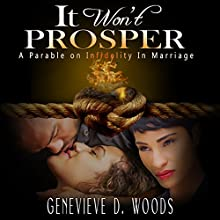 It Won't Prosper: A Parable on Infidelity in Marriage Audiobook by Genevieve Woods Narrated by BritVoices\Rosi Huber