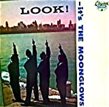 Look, It's the Moonglows [Vinyl]