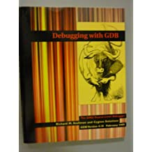 Debugging with Gdb: The Gnu Source-Level Debugger, for Gdb Version 4.18