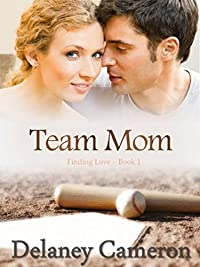 Team Mom by Delaney Cameron ebook deal