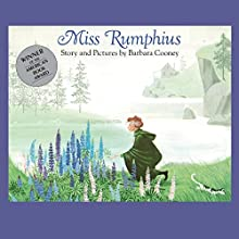 Miss Rumphius Audiobook by Barbara Cooney Narrated by Ellen Archer