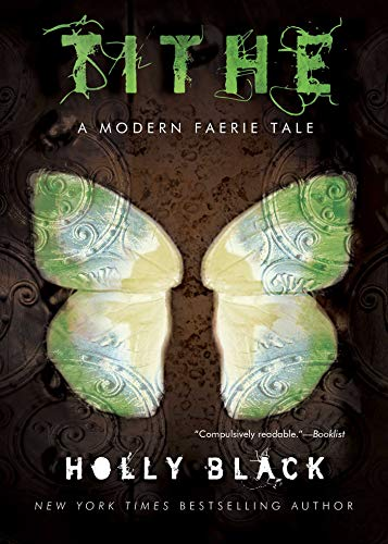 Tithe: A Modern Faerie Tale -