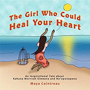 The Girl Who Could Heal Your Heart Audiobook