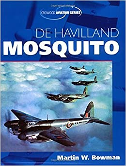De Havilland Mosquito (Crowood Aviation) by Martin Bowman (2005-10-14)