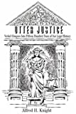 Utter Justice, Alfred H. Knight, 0595475566