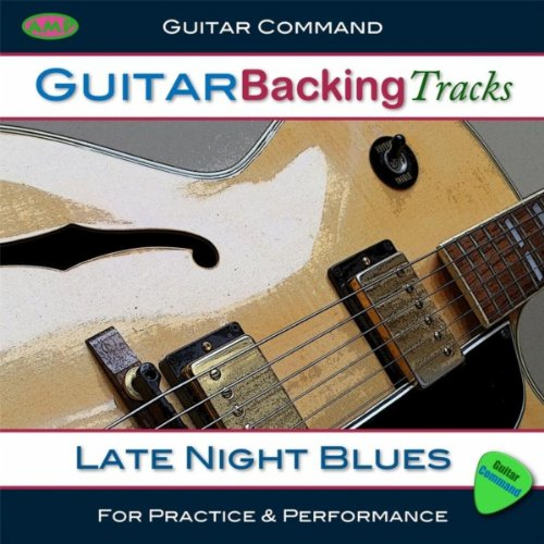 guitar backing tracks late night blues by guitar command backing tracks on amazon music. Black Bedroom Furniture Sets. Home Design Ideas