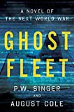 Book cover for Ghost Fleet: A Novel of the Next World War